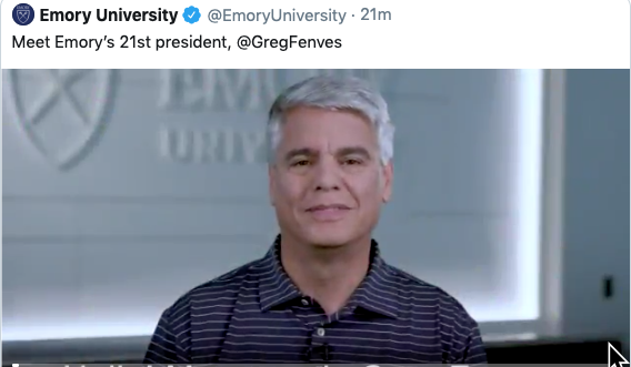 Image of retweet of Emory University twitter post showing President Fenves' first-day welcome video